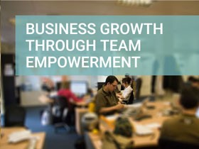 Business growth through team empowerment