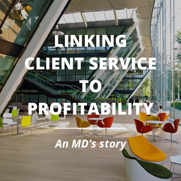 Linking client service to profitability