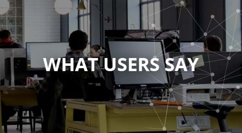 What Users Say