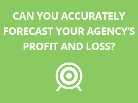 Forecasting agency P&L